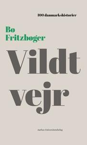 Vildt vejr (lydbog) af Bo Fritzbøger