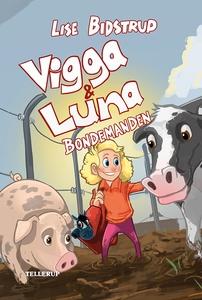 Vigga & Luna #3: Bondemanden (e-bog)