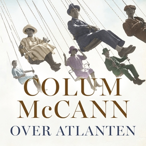 Over atlanten (lydbog) af Colum McCan