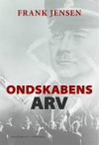 ONDSKABENS ARV (e-bog) af Frank Jense