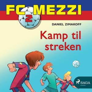 FC Mezzi 2 - Kamp til streken (lydbok) av Dan