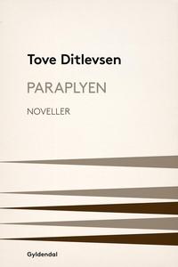 Paraplyen (e-bog) af Tove Ditlevsen