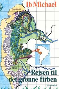 Rejsen til det grønne firben (e-bog)