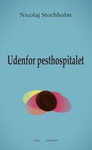 Udenfor pesthospitalet (e-bog) af Nic