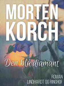 Den blå diamant (e-bog) af Morten Kor