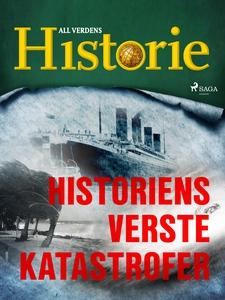 Historiens verste katastrofer (lydbok) av All
