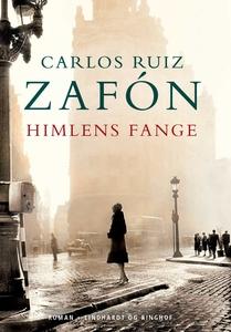 Himlens fange (e-bog) af Carlos Ruiz