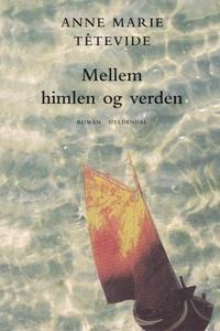 Mellem himlen og verden (e-bog) af An