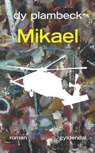 Mikael (e-bog) af Dy Plambeck