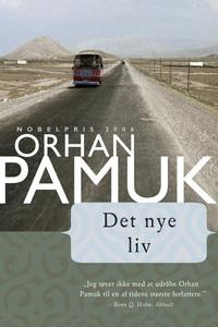 Det nye liv (lydbog) af Orhan Pamuk