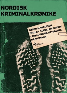 Bjørn Mauritson Omild - Sirdalen første lensm