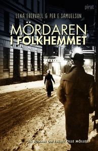 Mördaren i folkhemmet (e-bok) av Lena Ebervall,