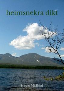 heimsnekra dikt (ebok) av Helge Midtdal