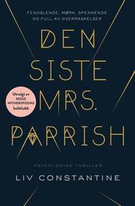 Den siste Mrs. Parrish (ebok) av Liv Constant