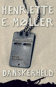 Danskerheld (e-bog) af Henriette E. M