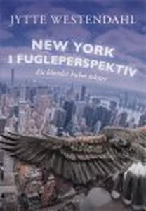 NEW YORK I FUGLEPERSPEKTIV (e-bog) af