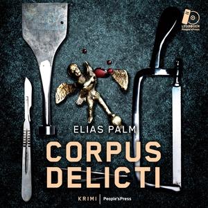 Corpus Delicti (lydbog) af Elias Palm