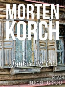 Junker & co. (e-bog) af Morten Korch