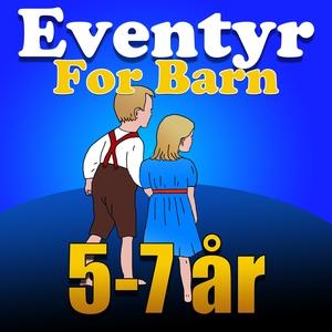Eventyr For Barn 5-7 år (lydbok) av Brødrene