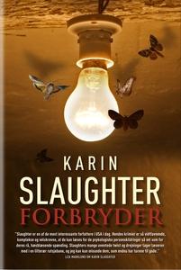 Forbryder (e-bog) af Karin Slaughter