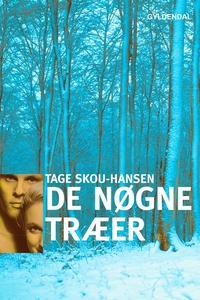 De nøgne træer (e-bog) af Tage Skou-H