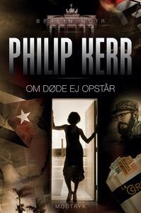 Om døde ej opstår (e-bog) af Philip K