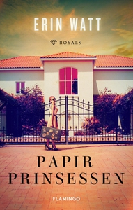 Papirprinsessen (e-bog) af Erin Watt