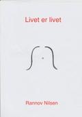 Livet er livet