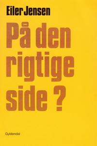 På den rigtige side? (e-bog) af Eiler