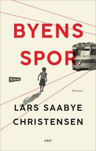 Byens spor (e-bog) af Lars Saabye Chr