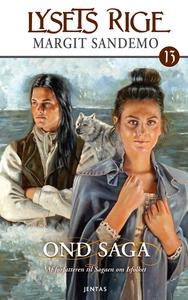 Lysets rige 13 - Ond saga (e-bog) af