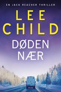 Døden nær (e-bog) af Lee Child, Per V
