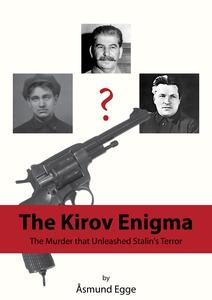 The Kirov Enigma (ebok) av Åsmund Egge