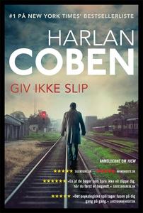 Giv ikke slip (e-bog) af Harlan Coben