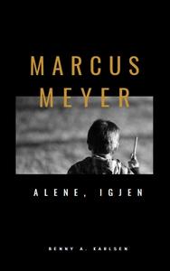Marcus Meyer (ebok) av Benny A. Karlsen