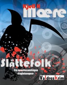 Slåttefolk - gratis ebok (ebok) av Kjell H Mæ