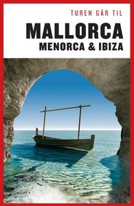 Turen går til Mallorca, Menorca & Ibi