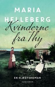 Kvinderne fra Thy (e-bog) af Maria Helleberg