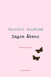 Ingen åbner (e-bog) af Christel Wiinb