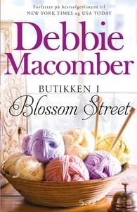 Butikken i Blossom Street (ebok) av Debbie Ma