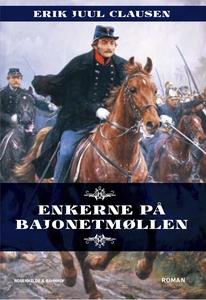 Enkerne på Bajonetmøllen (e-bog) af E