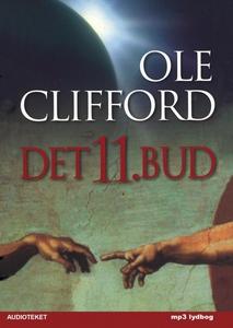 Det 11. bud (lydbog) af Ole Clifford