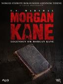 Morgan Kane 69: Legenden om Morgan Kane