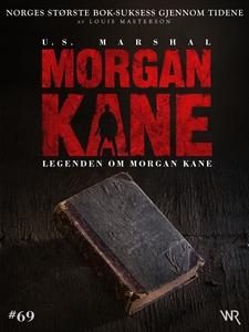 Morgan Kane 69: Legenden om Morgan Kane (ebok