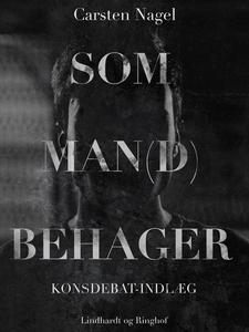 Som man(d) behager (e-bog) af Carsten