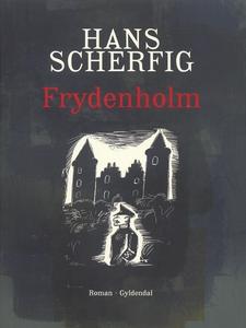 Frydenholm (e-bog) af Hans Scherfig