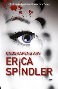 Ondskapens arv (ebok) av Erica Spindler