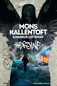 Heroine (e-bog) af Mons Kallentoft, M