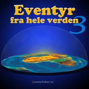 Eventyr Fra Hele Verden 3 (lydbok) av Æsop's