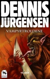 Krøniker fra Kvæhl #2: Vampyrtroldene